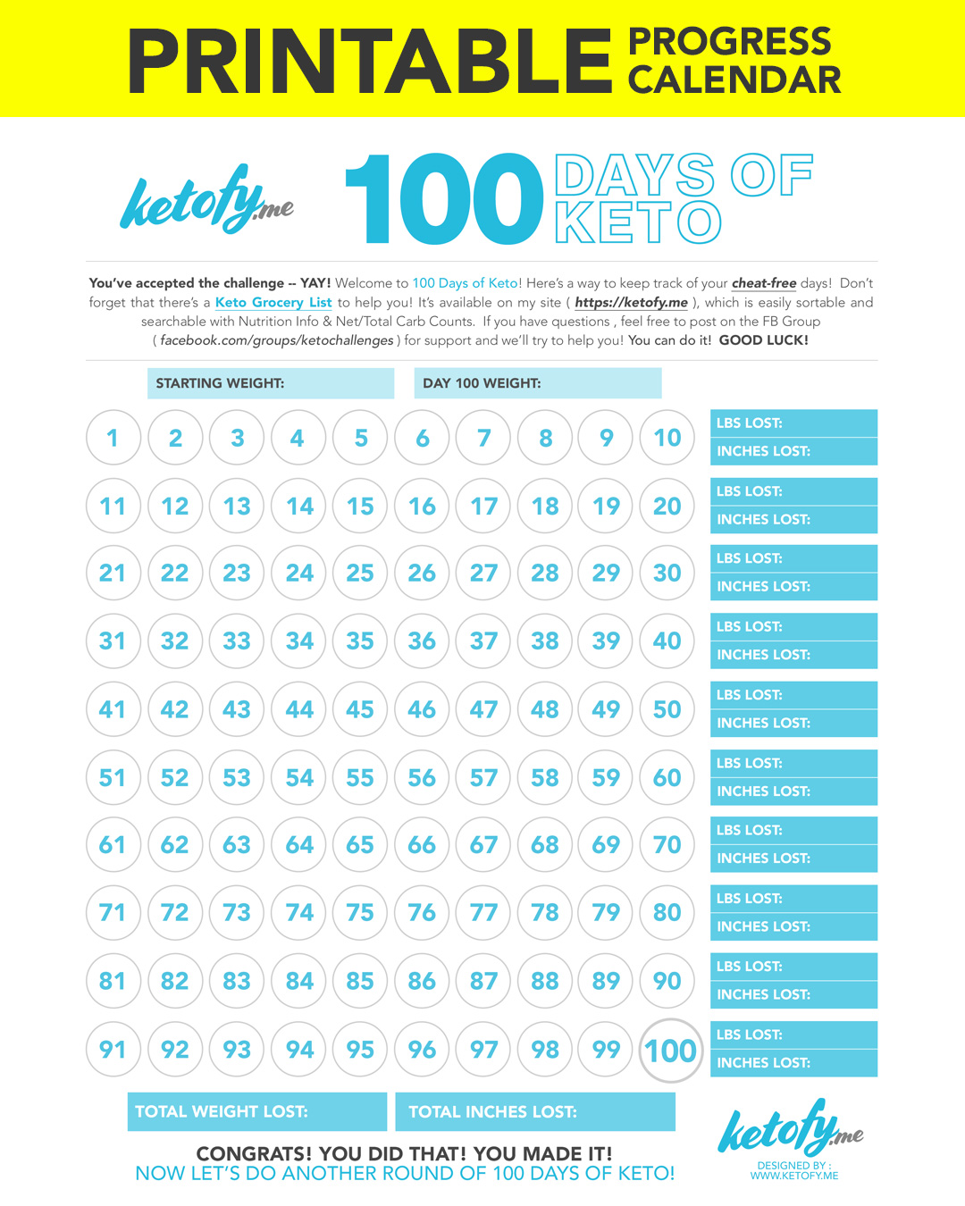 Ketofy.me 100 Days of Keto - Print - Printable Progress Calendar| www.ketofy.me | Keto Recipes | Keto Resources | Eating out on Keto | How to Start Keto Guide