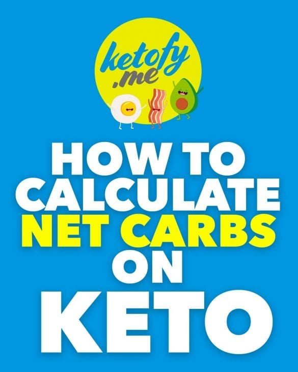 How to Calculate Net Carbs on Keto | www.ketofy.me | Keto Recipes | Keto Resources | Eating out on Keto | How to Start Keto Guide