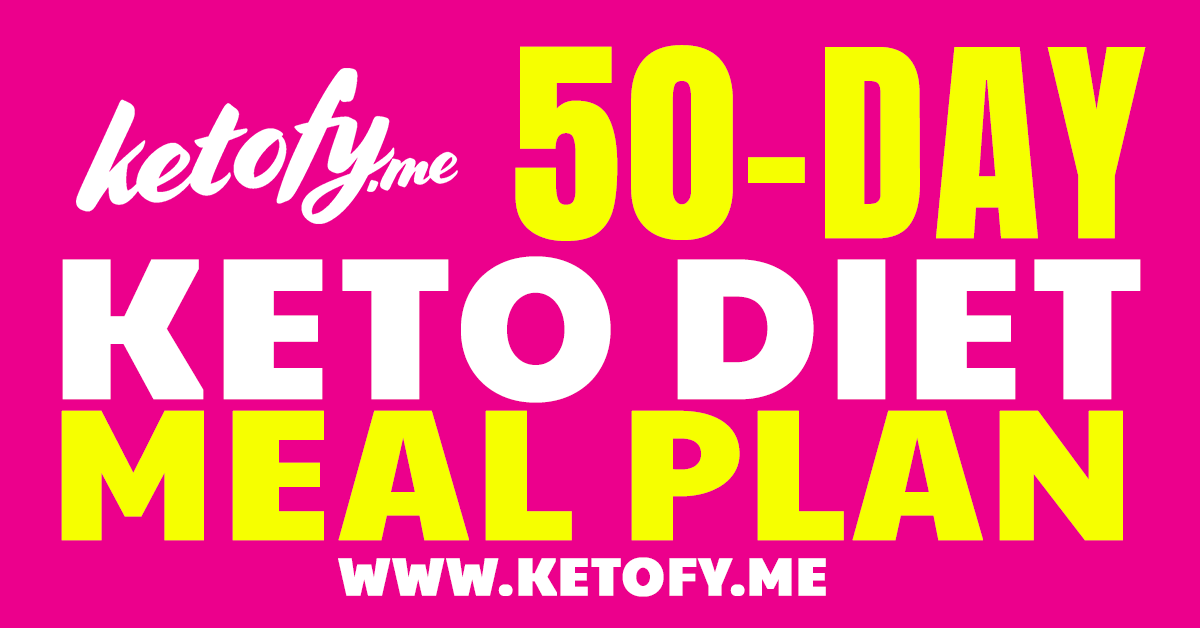 FREE 50-Day Ketogenic Diet Meal Plan by Ketofy.me https://ketofy.me
