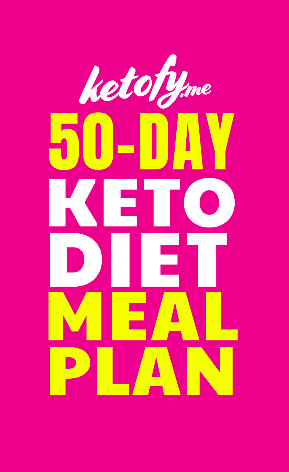 FREE 50 DAYS KETO MEAL PLAN For Beginners
